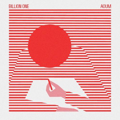 BLR0009 Billion One - Aoum (Album 2019) [Bunte Liebe Records]