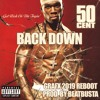 50 Cent Back Down (Grafx 2019 Reboot) (Prod. by Beatbusta)