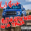 Download MOTHERFUCKER WITH A TRUCK Mp3