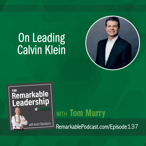 On Leading Calvin Klein with Tom Murry