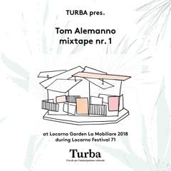 Tom Alemanno - mixtape nr. 1 - recorded at Locarno Garden La Mobiliare