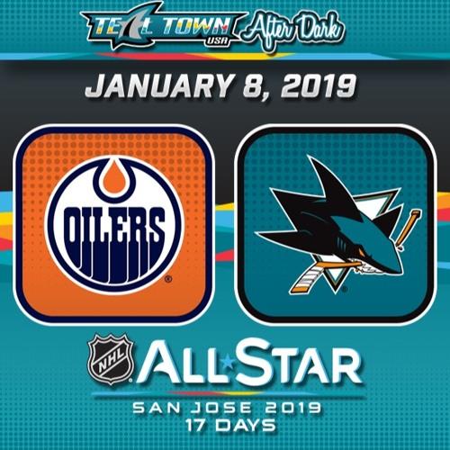 Teal Town USA After Dark (Postgame) - San Jose Sharks vs Edmonton Oilers - 1-8-2019