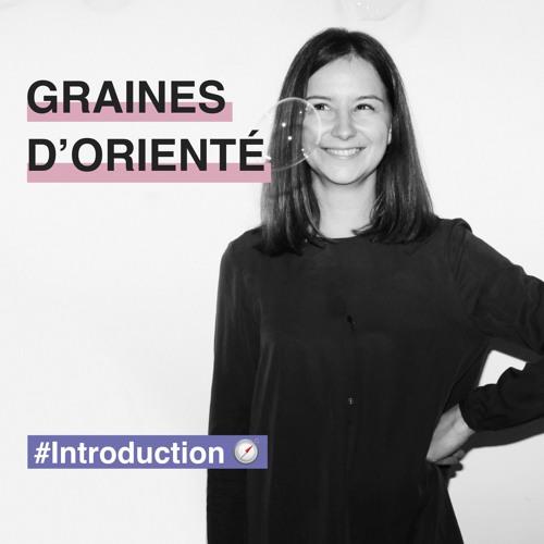 #Introduction Graines d'orienté