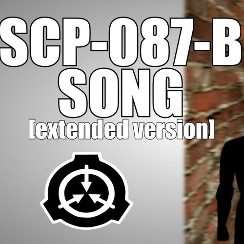 SCP - 087 - B Extended Song by Gay Lmao | Free Listening on
