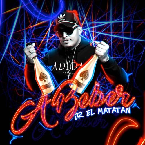 JR El Matatan - A Beber @CongueroRD @JoseMambo