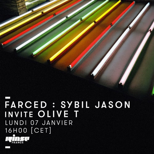 Olive T - January 2019 Mix for Farced on Rinse  France