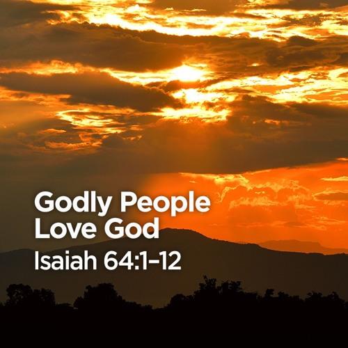 """Godly People Love God"" | Pastor Steve Gaines"