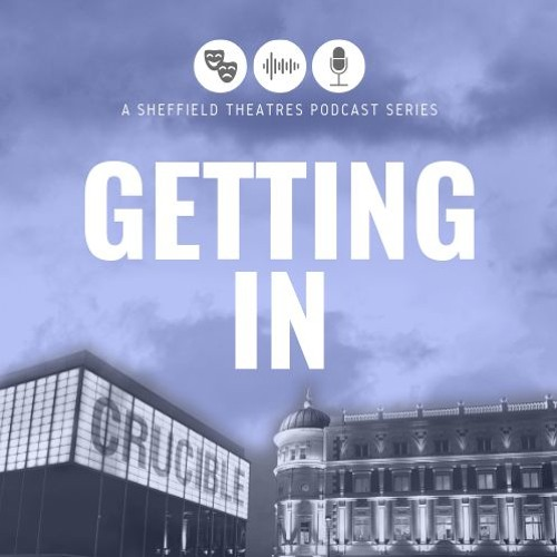 Getting In Podcast - Episode 1: In Conversation with Paul Foster