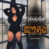 Download My Brown Skin Ballerina - Cover {One Ticket} Mp3