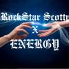 RockStar Scotty x Energy