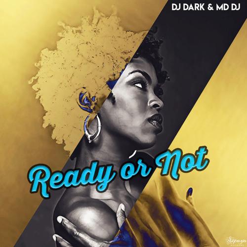 Dj Dark & MD Dj - Ready or Not (Rework) [Extended]