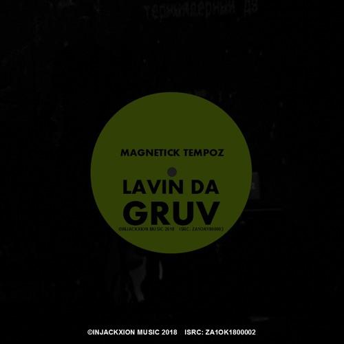 Lavin Da Gruv