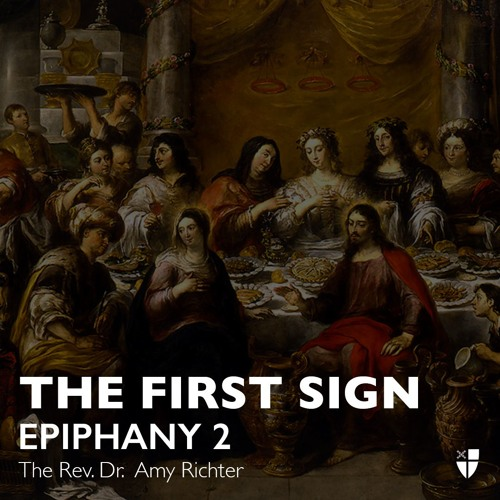 The First Sign, Epiphany 2 (C) - January 20, 2019