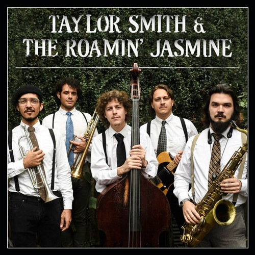 Taylor Smith & The Roamin' Jasmine - Can't Find a Reason