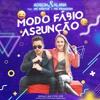 Adson E Alana - MODO FABIO ASSUNÇÃO - Feat MC Noster E MC Franzon - Hit Carnaval 2019