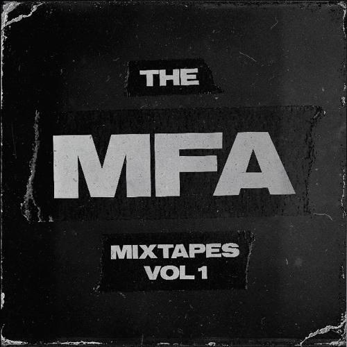 THE MFA MIXTAPES: VOL 1