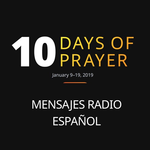 Diez Días de Oración 2019