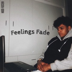 Kidd Foster - Feelings fade
