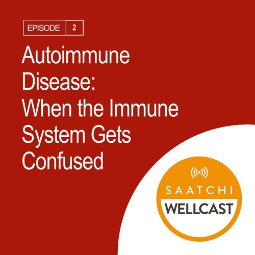 Autoimmune Disease: When the Immune System Gets Confused