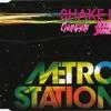 Metro Station - Shake It (Chumpion & Jesse James Bootleg)CLICK BUY 4 FREE DOWNLOAD