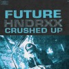 Future Crushed Up Instrumental Mp3