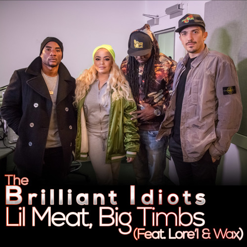 Lil Meat, Big Timbs (Feat. Lore'l & Wax)