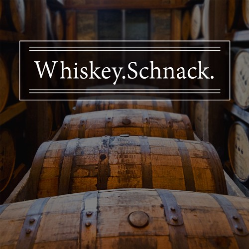 WhiskeySchnack - Episode 25