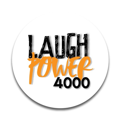 Laugh Power 4000 - Poor Falls Fest