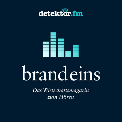 """Das brand eins Magazin zum Hören   Schwerpunkt """"Neue Arbeit"""""""
