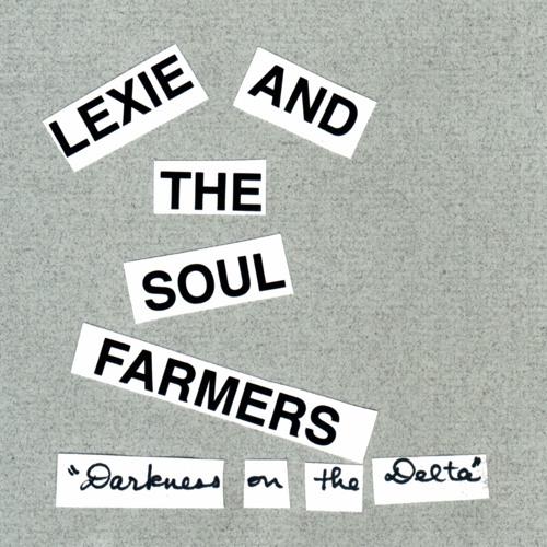 Lexie and the Soul Farmers