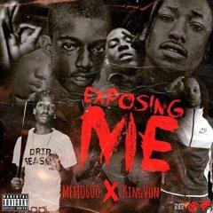 Memo 600 X King Von - Exposing Me (Remix)