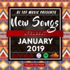 NEW SONGS - AFROBEAT - JANUARY 2019 [FREE DOWNLOAD]
