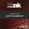 Roberto Leon - Love You More (Carlos Inc Remix)