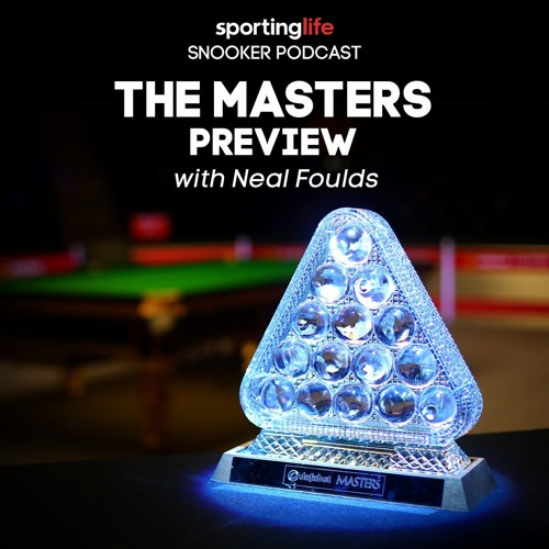 Snooker - The Masters Preview ft. Neal Foulds