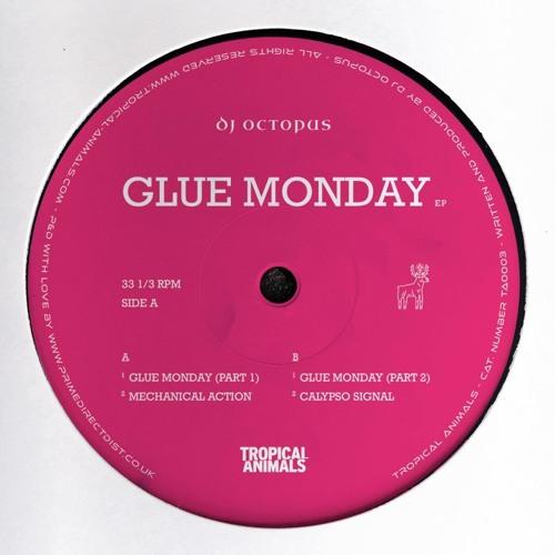 Dj Octopus - Glue Monday (Part 1)(Soundwall Premiere)