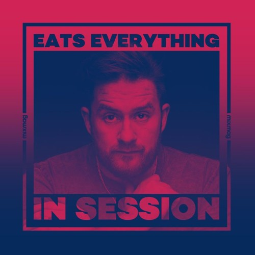 In Session: Eats Everything