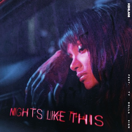Nights Like This  Feat. Ty Dolla $ign