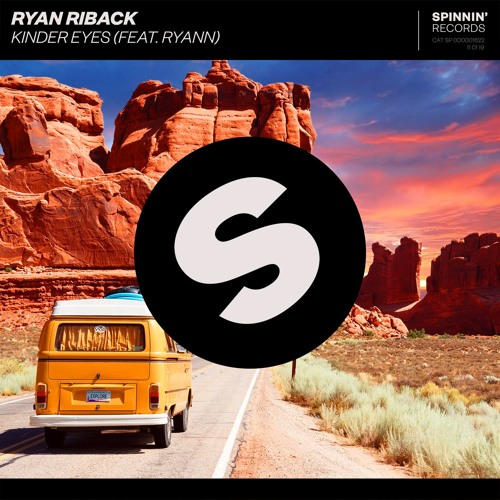 Ryan Riback - Kinder Eyes (feat. Ryann) [OUT NOW]