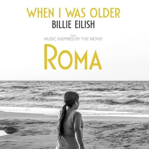 Billie Eilish - WHEN I WAS OLDER (Music Inspired By The Film ROMA)  Instrumental