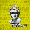 Snowx vs Blu Cantrell - Hit 'Em Up Style [Free Download]