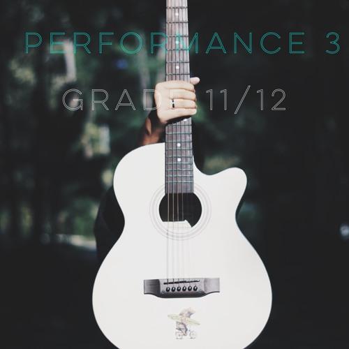 Perf 3 - Grade 11/12 Vocals - Semester 1 2018-19