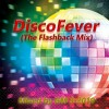 DiscoFever (The Flashback Mix)