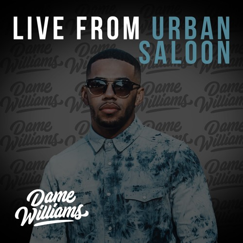 Live From Urban Saloon Explicit (1.4.19)