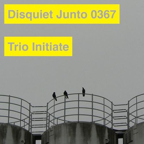 Disquiet Junto Project 0367: Trio Initiate