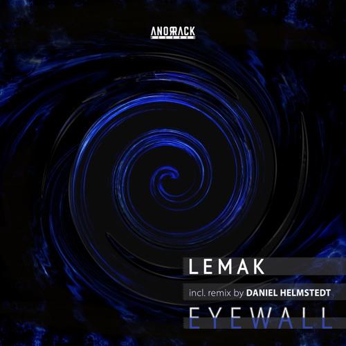 Lemak - Eyewall EP (anorrack025)  Out:  Feb  8. 2019