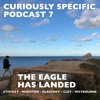 The Curiously Specific Book Club Podcast 7: The Eagle Has Landed