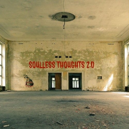 Soulless Thoughts 2.0 (prod. NK Music)