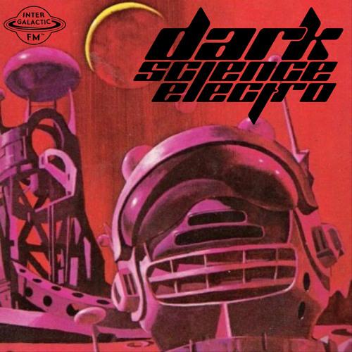 Dark Science Electro - Episode 392 - 1/11/2019