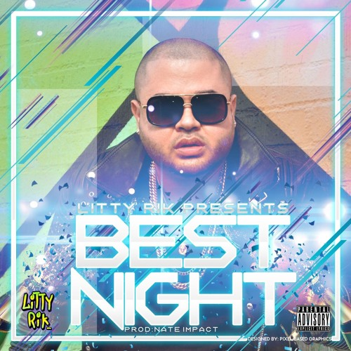 Best Night (Prod. Nate Impact)