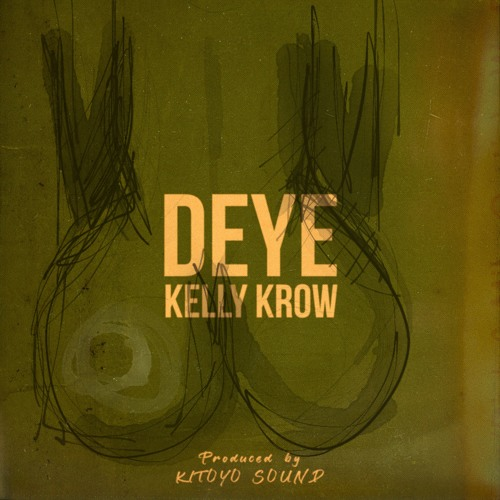 DEYE (produced by Kitoko sound)